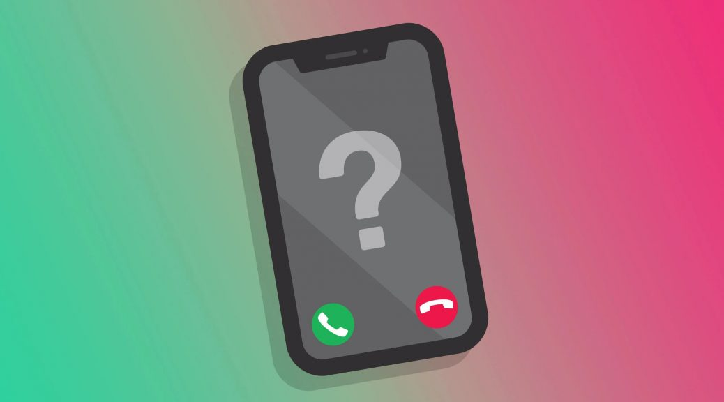Try to get the information on some disturbing calls